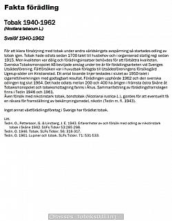 Roland Lyhagen, gjorde denna sammanfattning om Svalövs Tobaks förädlingsprogram i samband med sin pensionering.